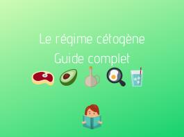régime cétogène guide complet